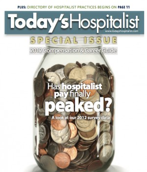 Has hospitalist pay finally peaked? | Today's Hospitalist