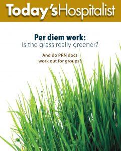 Per diem work: Is the grass really greener?