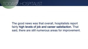 A look at hospitalist career satisfaction